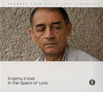 Evgeny Irshai In the Space of Love